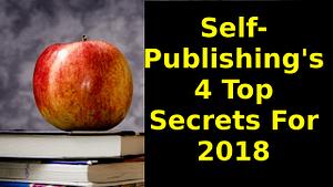 self-publishing's 4 top secrets