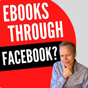 Can writers sell their ebooks directly through a Facebook store rather than through something like Amazon KDP?