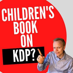 How do you self-publish a children's book on Amazon Kindle