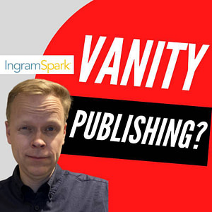 Is IngramSpark considered a vanity publisher or vanity platform in the self-publishing industry?