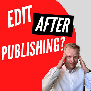 Can you edit your ebook after it is published?