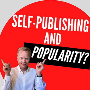 Does self-publishing hurt your chances to become popular?