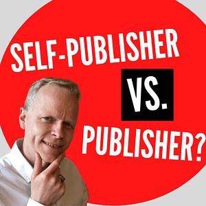 self publishing versus publisher
