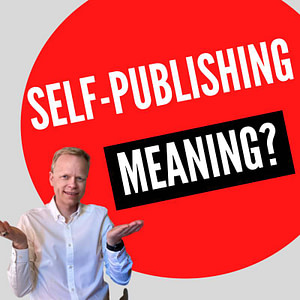 what does self publishing mean
