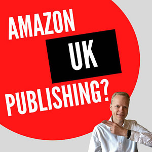 self publishing on Amazon UK