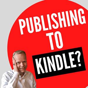 self publishing to Kindle