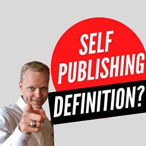 self publishing definition