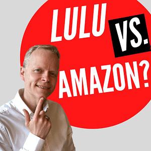 self publishing lulu vs amazon