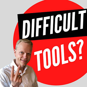 Are The Tools Too Difficult To Learn