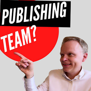 How To Build A Self Publishing Team