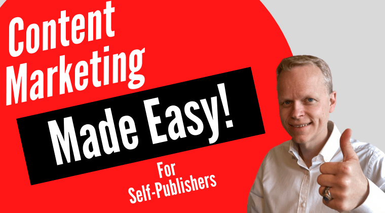 Content Marketing Made Easy For Self Publishers Course